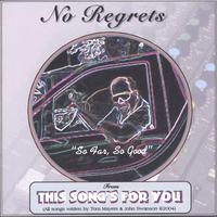 "Click here for ""No Regrets"""